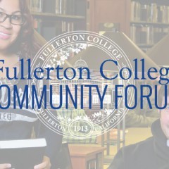 Fullerton College Hosts Measure J Forums