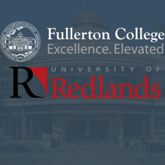 University of Redlands and Fullerton College Partner on Pathways for Students and Working Professionals